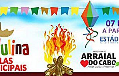 VEM AÍ A PRIMEIRA FESTA JULINA DAS ESCOLAS MUNICIPAIS DE ARRAIAL DO CABO